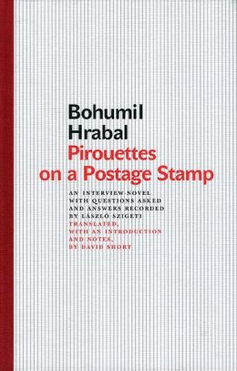 Pirouettes on a Postage Stamp: An Interview-Novel with Questions Asked and Answers Recorded by Laszlo Szigeti