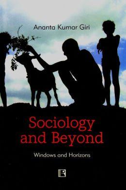 Sociology and Beyond: Windows and Horizons