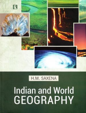 Indian and World Geography: Physical, Social and Economic