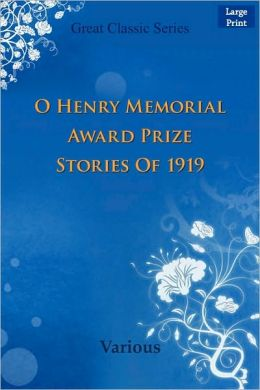O Henry Memorial Award Prize Stories Of 1919