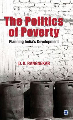 The Politics of Poverty: Planning India's Development