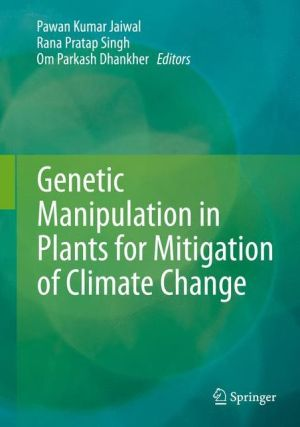 Genetic Manipulation in Plants for Mitigation of Climate Change