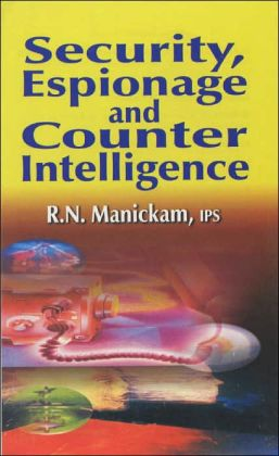 Security, Espionage and Counter Intelligence