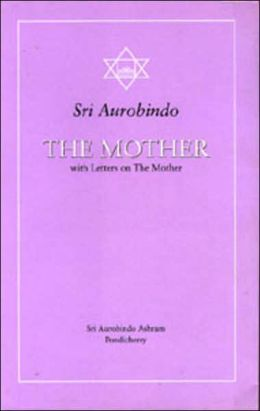 MOTHER: WITH LETTERS ON THE MOTHER