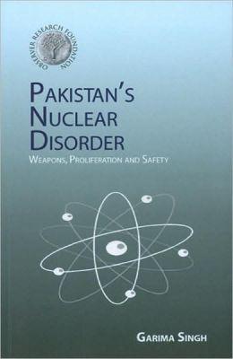 Pakistan Nuclear Disorder