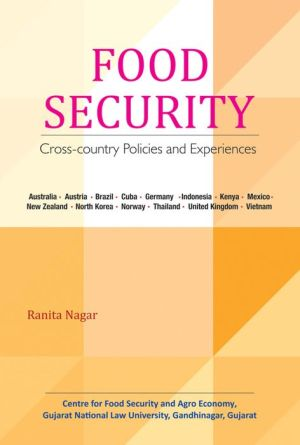 Food Security: Cross-country Policies and Experiences