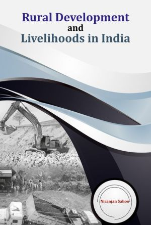 Rural Development and Livelihoods in India