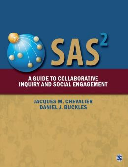 SAS2 Social Analysis Systems: A Guide to Collaborative Inquiry and Social Engagement