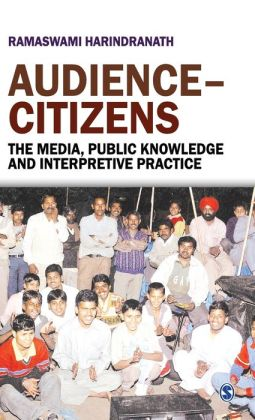Audience-Citizens: The Media, Public Knowledge, and Interpretive Practice