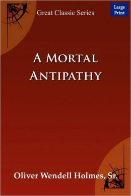 A Mortal Antipathy (Large Print)