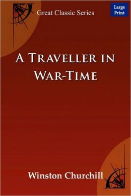 A Traveller In War-Time