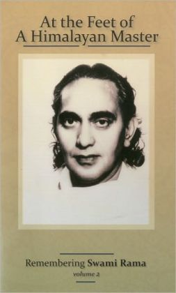 At the Feet of a Himalayan Master: Remembering Swami Rama Volume 2