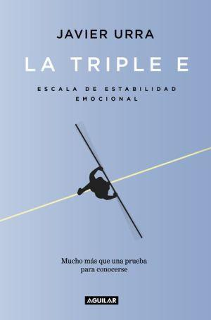 La triple E: Escala de Estabilidad Emocional. Una prueba para conocerse y, si se desea, mejorar