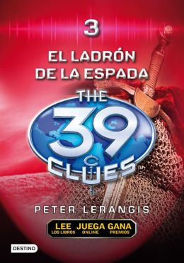 El ladrón de espadas (The Sword Thief: The 39 Clues Series #3)