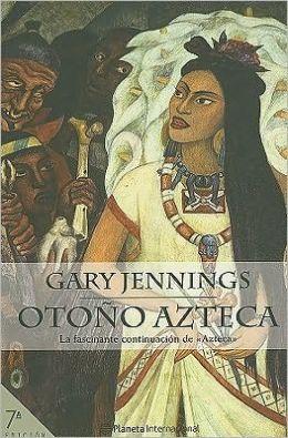 Otono Azteca / Aztec Autumn