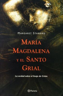 María Magdalena y el Santo Grial
