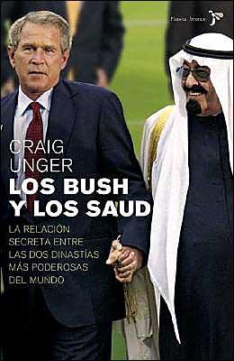 Los Bush y los Saudis: La Relacion Secreta