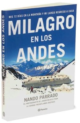 Milagro en los Andes (Miracle in the Andes)