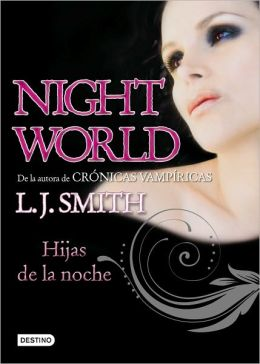 Hijas de la noche (Daughters of Darkness: Night World Series #2)