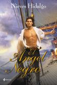 Book Cover Image. Title: El �ngel Negro, Author: Nieves Hidalgo