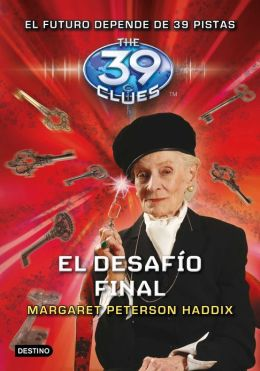 El desafio final (Into the Gauntlet: The 39 Clues Series #10)