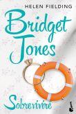 Book Cover Image. Title: Bridget Jones:  Sobrevivir�, Author: Helen Fielding