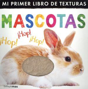 Mi Primer Libro De Texturas - Mascotas