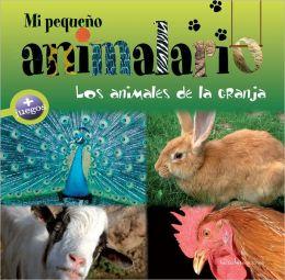 Mi pequeno animalario: Los animales de la granja
