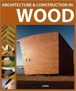Architecture & Construction in: Wood