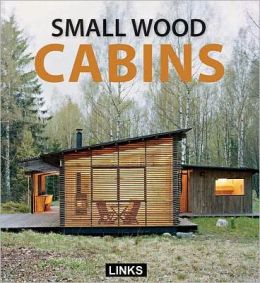 Small Wood Cabins