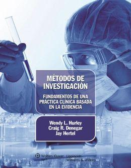 Metodos de investigacion. Fundamentos de una practica clinica basada en la evidencia