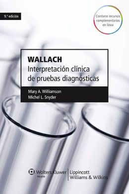 Wallach. Interpretacion clinica de pruebas diagnosticas