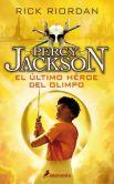 Rick Riordan - El último héroe del Olimpo: Percy Jackson y los dioses del Olimpo V