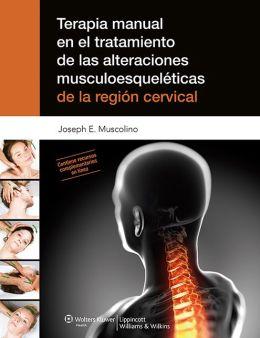 Terapia manual en el tratamiento de las alteraciones musculoesqueleticas de la region cervical