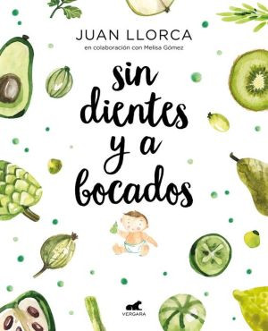Book Sin dientes y abocados / Toothless and By the Mouthful