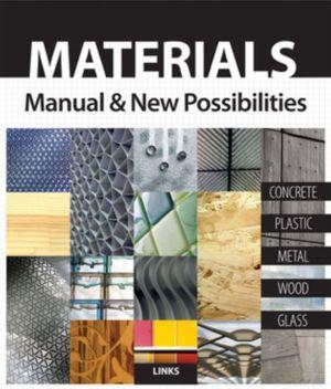 Materials: Manual & New Possibilities