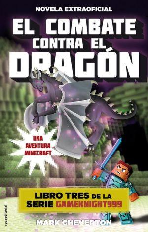 El Combate contra el dragon. Minecraft Libro 3