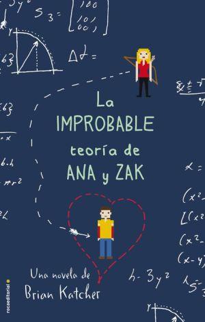 La Improbable teoria de Ana y Zak