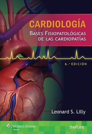Cardiología. Bases fisiopatológicas de las cardiopatías: Bases fisiopatológicas de las cardiopatías