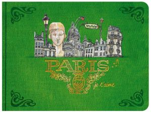 Paris, je t'aime.: An Urban Sketchbook