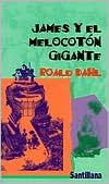 James y el Melocoton Gigante (James and the Giant Peach)