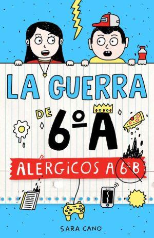 La guerra de 6º A: Alérgicos a 6º B