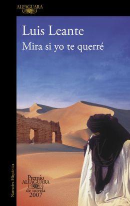Mira si yo te querré (Premio Alfaguara 2007)