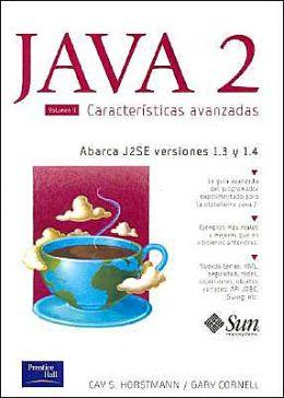 Java 2 Caracteristicas Avanzadas - Volumen 2