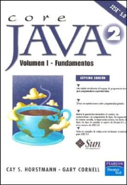 Core Java 2 - Volumen I - Fundamentos