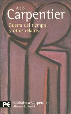 Guerra del tiempo y otros relatos (War of Time and Other Stories)