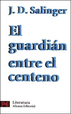 El guardian entre el centeno (The Catcher in the Rye)