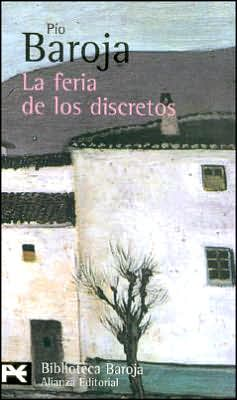 La feria de los discretos / The Fair of the Discreet Ones