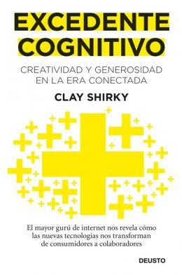 Excedente cognitivo: Creatividad y generosidad en la era conectada