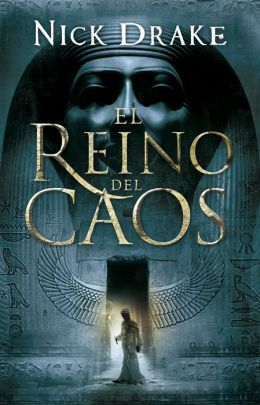 El reino del caos (Egypt: The Book of Chaos)